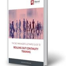'The BC Manager's Ultimate Guide to Rolling Out Continuity Training' is Released