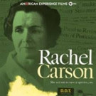 PBS's AMERICAN EXPERIENCE to Present Portrait of Rachel Carson, 1/24