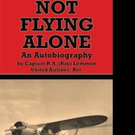 NOT FLYING ALONE is Released