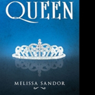 Melissa Sandor Pens HOMECOMING QUEEN