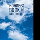 Kizzie Louise Miller Rodgers Releases HONDEES BOOK OF DIFFERENCE