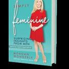 SIMPLY FEMININE by Morgan Wonderly is Released