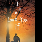 Robert Spencer Releases I WILL LOVE YOU IF