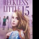 Liana Resles Pens RECKLESS LITTLE 15