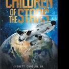 Everett Croslin Releases CHILDREN OF THE STARS