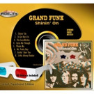 Grand Funk's Shinin' On to Be Released in Original 3-D Art Package on Limited Edition Hybrid SACD