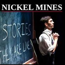 NICKEL MINES to Play NYMF