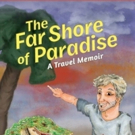 Mickey Harrison Pens THE FAR SHORE OF PARADISE