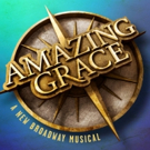 At Last! AMAZING GRACE Cast Album Will Arrive on 2/26