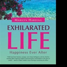 Marilyn Harding Shares Her EXHILARATED LIFE in New Release