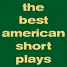 THE BEST AMERICAN SHORT PLAYS 2014-15 Hits the Shelves