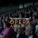 International Opera Awards Announces Shortlist; Winners to Be Announced May 15