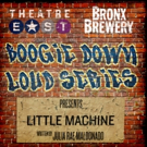 Theatre East's BOOGIE DOWN LOUD Series to Kick Off Friday at Bronx Brewery