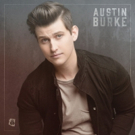 Austin Burke to Drop Debut EP Feat. Spotify Hit 'Sleepin' Around'