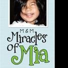 Tara L. Reich Announces 'Miracles of Mia'