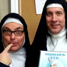 NUNSENSE...A-MEN! to Play New Hope Arts Center, 2/12-13