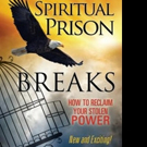 Bruce A. Miles and Evelyne Deleuze-Miles Share SPIRITUAL PRISON BREAKS
