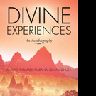 New Book Chronicles DIVINE EXPERIENCES