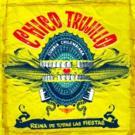 Chico Trujillo to Release REINA DE TODAS LAS FIESTAS, 6/23