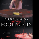 Jerry Lester Spence Releases BLOODSTAINS OF MY FOOTPRINTS