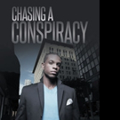 Charles Anderson Releases CHASING A CONSPIRACY