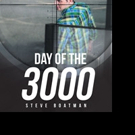 Steve Boatman Releases DAY OF THE 3000