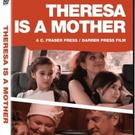 THERESA IS A MOTHER Comes Home to Roost on DVD and VOD Today