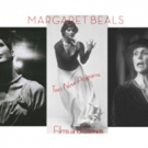 MARGARET BEALS: FILMS AND STORIES Set for May Weekend at The Cloud House Studio