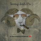 Alt-Reggae Band Sway Jah Vu's New EP 'In the Company of Wolves' Out 2/29