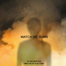 WATCH ME BURN Begins Today at Fresh Fruit Festival This July