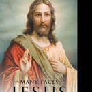 Rahmat Mazaheri Seif, M.D. Pens THE MANY FACES OF JESUS