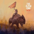 Five Alarm Funk Announces New Album 'Sweat' Out Today