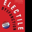 Alan Dershowitz Releases ELECTILE DYSFUNCTION