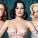 Burlesque Icon DITA VON TEESE Adds Two Additional West Coast Shows
