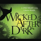 WICKED AFTER DARK Cabaret to Benefit BC/EFA at The Abbey