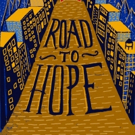 Cleveland Public Theatre & Cuyahoga Metropolitan Housing Authority Present ROAD TO HOPE