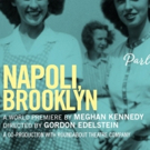 Cast, Creative Team Set for NAPOLI, BROOKLYN Premiere at Long Wharf Theatre