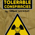 NYC Comedian's New Book 'TOLERABLE CONSPIRACIES' Finds Silver Linings Behind Popular Theories