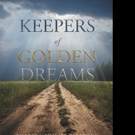 Theresa Philips-Sirawsky Announces KEEPERS OF GOLDEN DREAMS