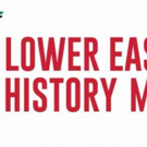 Museums, Gardens, Businesses and More to Take Part in Lower East Side History Month