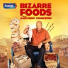 Travel Channel's BIZARRE FOODS With Andrew Zimmern Kicks Off Season 9, 9/28