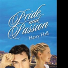 Harry Hall Releases PRIDE AND PASSION