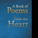 Brother Bob Pens 'A Book of Poems from the Heart'