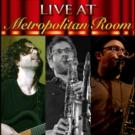 The Met Room Presents A NIGHT OF GLOBAL JAZZ This Evening