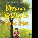 Gail Turner Stevenson Says 'Dreams Really Do Come True' in New Book