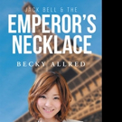 Becky Allred Pens 'Jack Bell and the Emperor's Necklace'