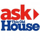 New Season of ASK THIS OLD HOUSE Premieres on PBS, 9/29