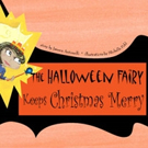 THE HALLOWEEN FAIRY KEEPS CHRISTMAS MERRY is Released