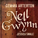 Full Cast Announced for West End Transfer of NELL GWYNN, Starring Gemma Arterton