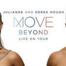 Julianne & Derek Hough to Bring MOVE - BEYOND Tour to Eccles Center
